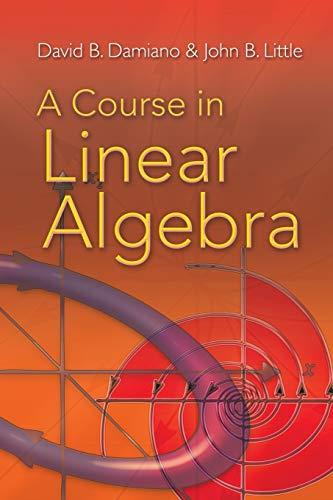 9780486469089: A Course in Linear Algebra (Dover Books on Mathematics)