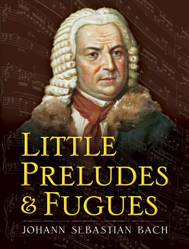9780486469164: Little Preludes and Fugues (Dover Music for Piano)
