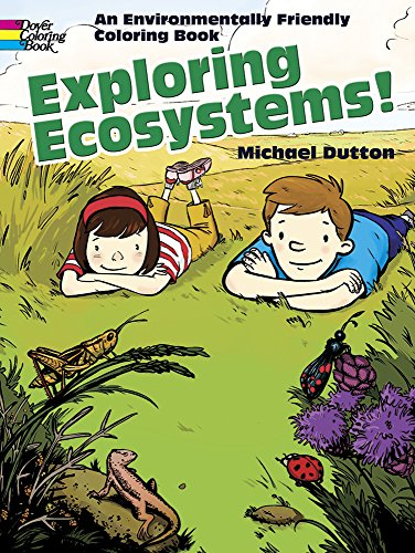 9780486469881: Exploring Ecosystems!: An Environmentally Friendly Coloring Book (Dover Nature Coloring Book)