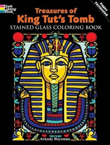 9780486469966: Treasures of King Tut's Tomb Stained Glass Coloring Book (Dover Stained Glass Coloring Book)