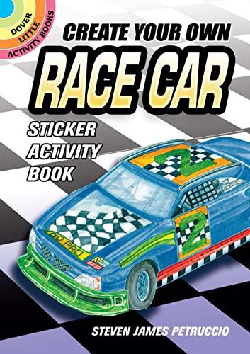 Create Your Own Race Car Sticker Activity: Steven James Petruccio