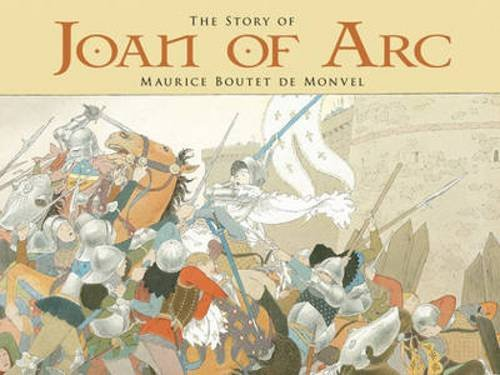The Story of Joan of Arc (Dover: Maurice Boutet de
