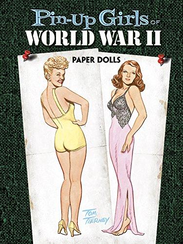 9780486470337: Pin-Up Girls of World War II Paper Dolls (Dover Celebrity Paper Dolls)