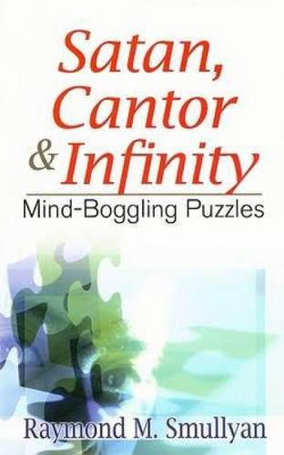 9780486470368: Satan, Cantor and Infinity: Mind-Boggling Puzzles (Dover Recreational Math)
