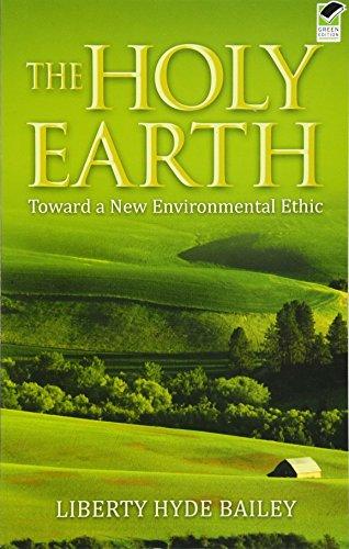 9780486470412: The Holy Earth: Toward a New Environmental Ethic
