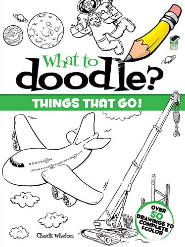 9780486470450: Things That Go! (Dover Doodle Books)