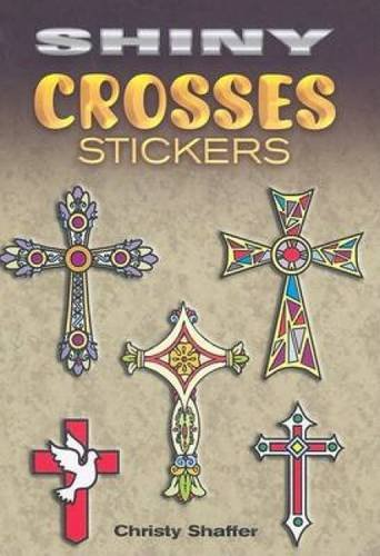 9780486470580: Shiny Crosses Stickers (Dover Little Activity Books Stickers)
