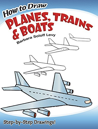 9780486471020: How to Draw Planes, Trains and Boats (Dover How to Draw)