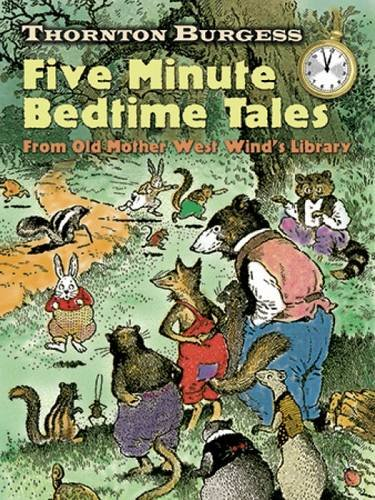 9780486471112: Thornton Burgess Five-Minute Bedtime Tales: From Old Mother West Wind's Library (Dover Children's Classics)