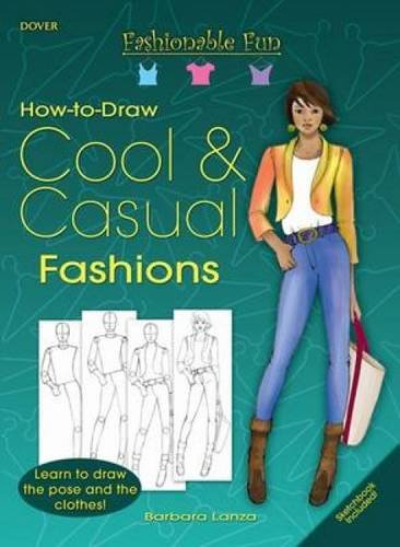 9780486471402: How to Draw Cool & Casual Fashions