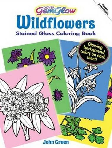 9780486471488: Wildflowers GemGlow Stained Glass Coloring Book (Dover Nature Stained Glass Coloring Book)