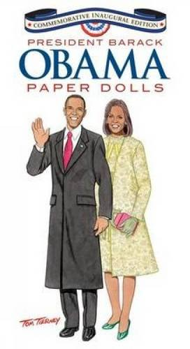 9780486471501: Barack Obama and His Family Paper Dolls: Inaugural Edition (Dover President Paper Dolls)