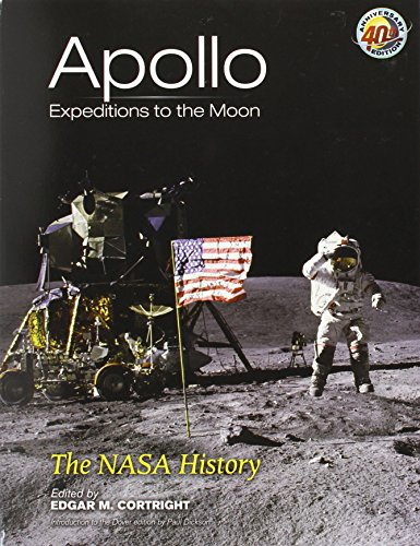 9780486471754: Apollo Expeditions to the Moon: The NASA History (Dover Books on Astronomy)