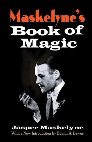 9780486471778: Maskelyne's Book of Magic (Dover Magic Books)