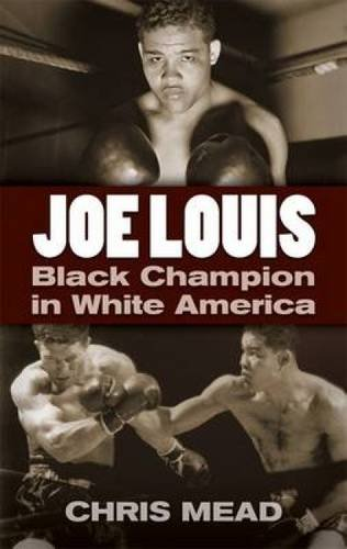 9780486471822: Joe Louis: Black Champion in White America (Dover Books on Sports and Popular Recreations)