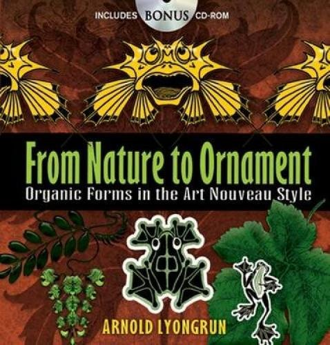 9780486472157: From Nature to Ornament: Organic Forms in the Art Nouveau Style (Dover Pictorial Archive)