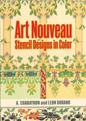 9780486472164: Art Nouveau Stencil Designs in Color (Dover Pictorial Archives)