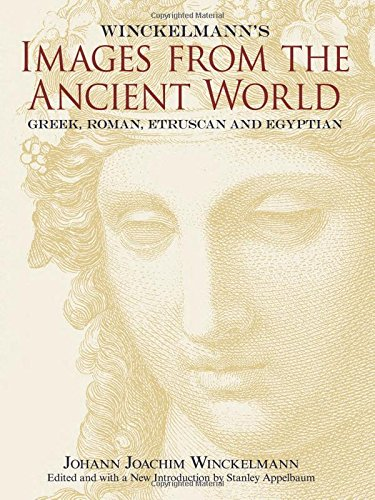 9780486472171: Winckelmann's Images from the Ancient World: Greek, Roman, Etruscan and Egyptian (Dover Fine Art, History of Art)