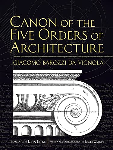 9780486472621: Canon of the Five Orders of Architecture