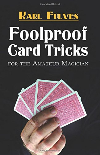 9780486472706: Foolproof Card Tricks for the Amateur Magician