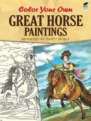 9780486472843: Color Your Own Great Horse Paintings (Dover Art Coloring Book)