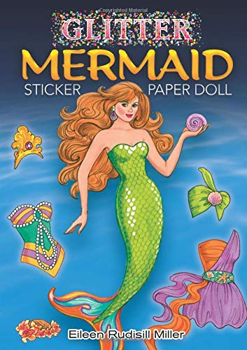 Glitter Mermaid Sticker Paper Doll 9780486472928 A sparkling mermaid arises from the sea for sticker fun! This beautiful mermaid comes with a wardrobe of 21 shimmering mix-and-match pie