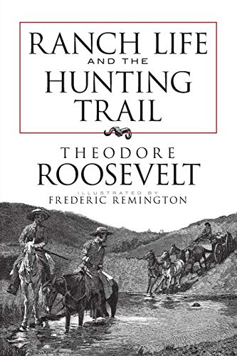 9780486473406: Ranch Life and the Hunting Trail (Dover Books on Americana)