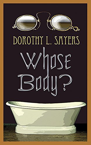 9780486473628: Whose Body?