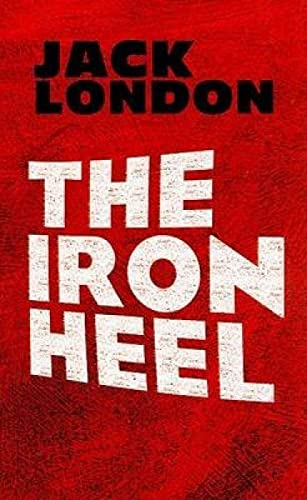 9780486473659: The Iron Heel (Dover Books on Literature & Drama)