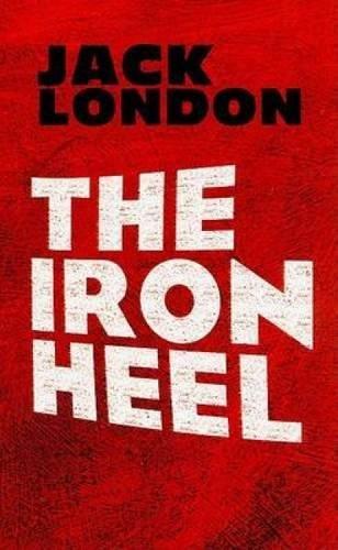 9780486473659: The Iron Heel (Dover Books on Literature & Drama)