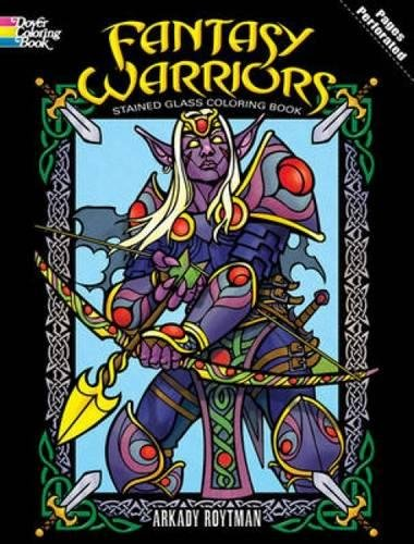 9780486473727: Fantasy Warriors Stained Glass Coloring Book (Dover Stained Glass Coloring Book)