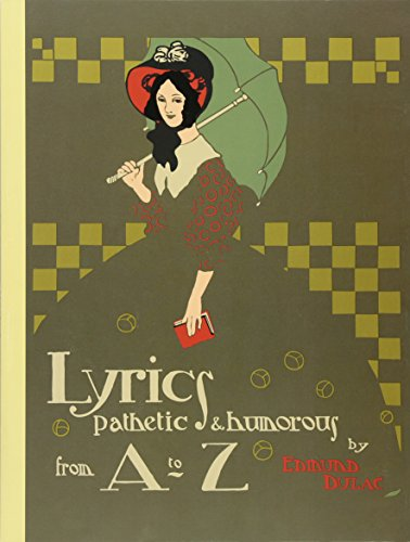 Lyrics Pathetic and Humorous from A to: Dulac, Edmund