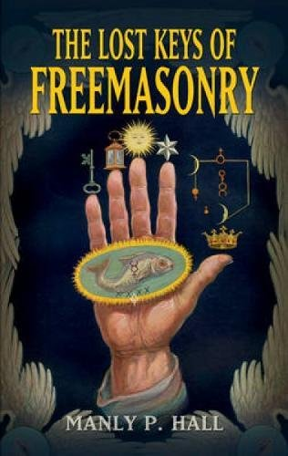 9780486473772: The Lost Keys of Freemasonry (Dover Occult)