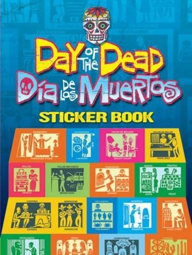 9780486473932: Day of the Dead/Dia de los Muertos Sticker Book (Dover Stickers)
