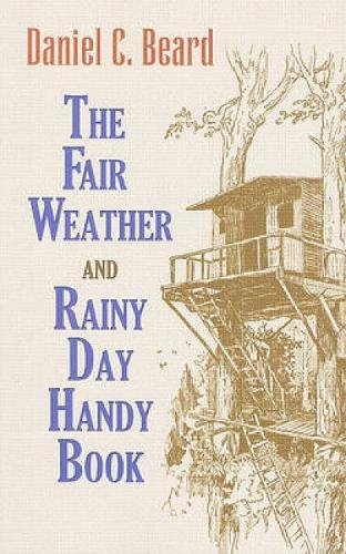 9780486474038: The Fair Weather and Rainy Day Handy Book (Dover Children's Activity Books)