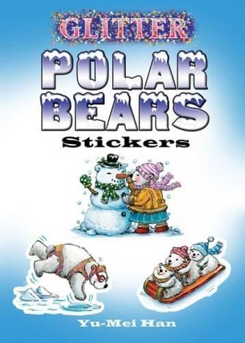 9780486474137: Glitter Polar Bears Stickers (Dover Little Activity Books Stickers)