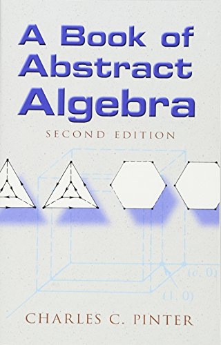9780486474175: A Book of Abstract Algebra: Second Edition (Dover Books on Mathematics)