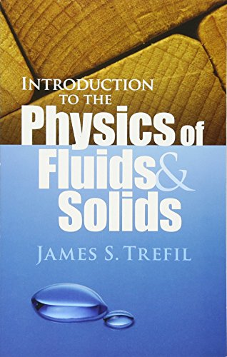 9780486474373: Introduction to the Physics of Fluids and Solids (Dover Books on Physics)
