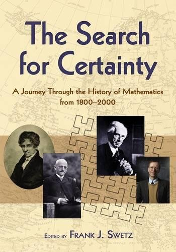 9780486474427: The Search for Certainty: A Journey Through the History of Mathematics,1800-2000 (Dover Books on Mathematics)