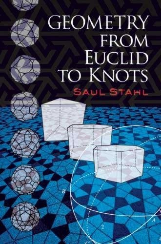 9780486474595: Geometry from Euclid to Knots (Dover Books on Mathematics)