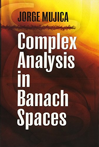 9780486474663: Complex Analysis in Banach Spaces (Dover Books on Mathematics)