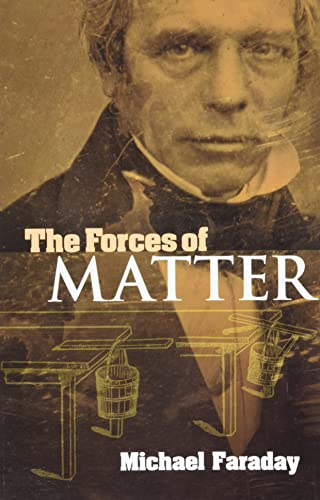 9780486474823: The Forces of Matter (Dover Books on Physics)