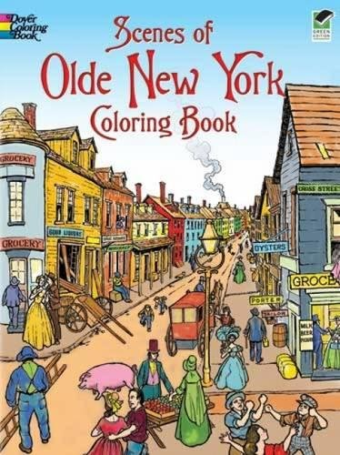 9780486474946: Scenes of Olde New York Coloring Book