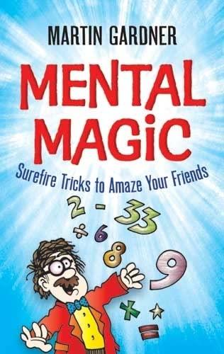 9780486474953: Mental Magic: Surefire Tricks to Amaze Your Friends