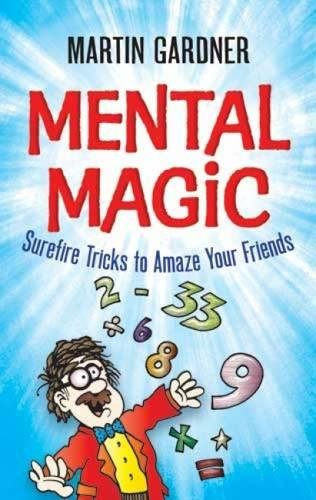 9780486474953: Mental Magic: Surefire Tricks to Amaze Your Friends (Dover Children's Activity Books)