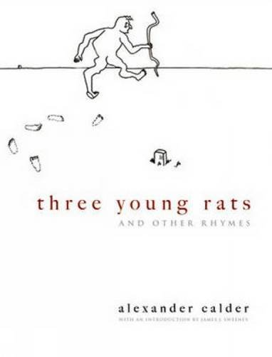 Three Young Rats and Other Rhymes: Alexander Calder