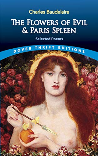The Flowers of Evil: AND Paris Spleen: Baudelaire, Charles