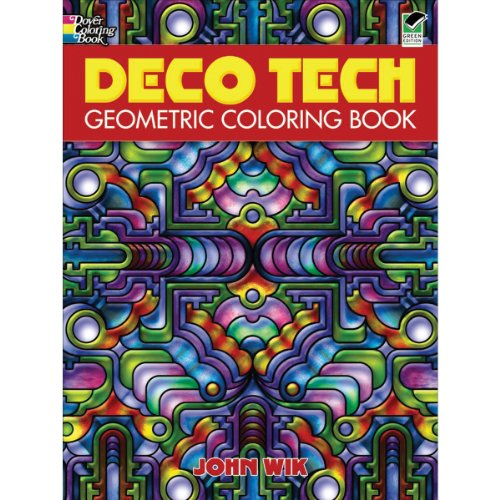 9780486475462: Deco Tech: Geometric Coloring Book
