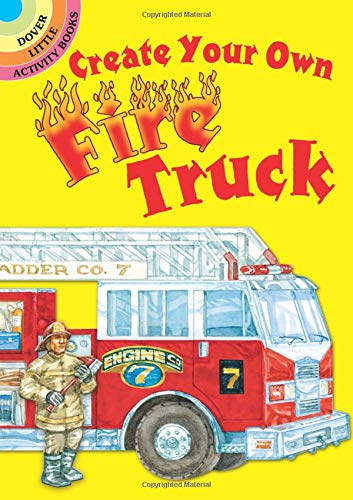 9780486475486: Create Your Own Fire Truck Sticker Activity Book (Dover Little Activity Books Stickers)