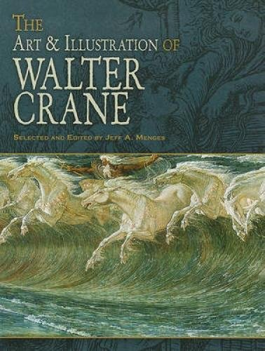 9780486475868: The Art & Illustration of Walter Crane (Dover Fine Art, History of Art)